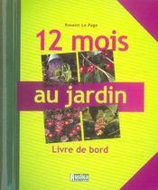 12 mois au jardin ; livre de bord - Intérieur - Format classique