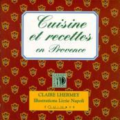 Cuisine et recettes en Provence - Couverture - Format classique