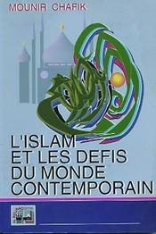 Islam Et Les Defis Du Monde Contemporain (L') - Intérieur - Format classique
