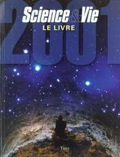 Science Et Vie ; Le Livre ; Edition 2001 - Intérieur - Format classique
