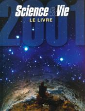 Science Et Vie ; Le Livre ; Edition 2001 - Couverture - Format classique