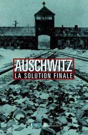 Auschwitz la solution finale - Intérieur - Format classique