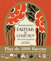 Parfums de collection ; deux siècles parfumés - Couverture - Format classique