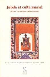 Jubilé et culte marial (moyen âge, époque contemporaine) - Couverture - Format classique