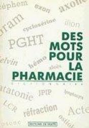 Des Mots Pour La Pharmacie - Intérieur - Format classique