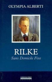 Rilke-sans domicile fixe - Couverture - Format classique