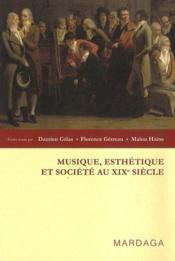 Musique, esthétique et société au XIX siècle - Couverture - Format classique