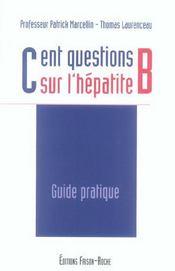 Cent Questions Sur L'Hepatite B - Intérieur - Format classique
