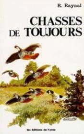 Chasses De Toujours - Couverture - Format classique