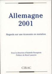 Allemagne 2001 ; Regards Sur Une Economie En Mutation - Couverture - Format classique