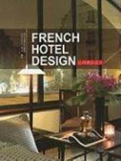 French hotel design / architecture interieure francaise - Couverture - Format classique