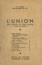 L'union, revue mensuelle du clergé paroissial, 71me année, juillet aout septembre octobre - Couverture - Format classique