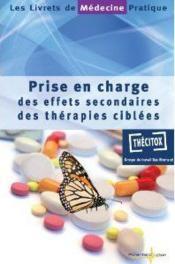 Prise En Charge Des Effets Secondaires Des Therapies Ciblees - Couverture - Format classique