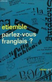 Parlez-Vous Franglais ? Collection : Idees N° 40 - Couverture - Format classique