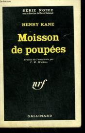Moisson De Poupees. Collection : Serie Noire N° 806 - Couverture - Format classique
