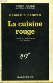 La Cuisine Rouge. Collection : Serie Noire N° 1100 - Couverture - Format classique