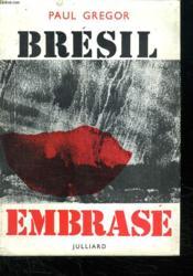 Bresil Embrase. - Couverture - Format classique