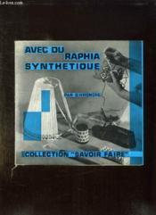 AVEC DU RAPHIA SYNTHETIQUE. 9em EDITION - Couverture - Format classique