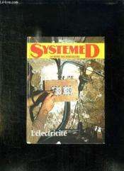 Systeme D. L Electricite. - Couverture - Format classique