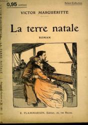 La Terre Natale. Collection : Select Collection N° 151 - Couverture - Format classique