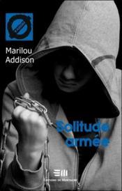 Solitude armée - Couverture - Format classique