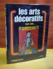 Les arts décoratifs 1940-1980. - Couverture - Format classique