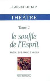 Theatre - le souffle de l' esprit - Couverture - Format classique