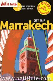 GUIDE PETIT FUTE ; CITY TRIP ; Marrakech (édition 2015) - Couverture - Format classique