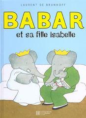 Babar et sa fille Isabelle - Intérieur - Format classique