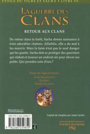 La guerre des clans - Etoile de Tigre et Sacha T.3 ; retour aux clans - 4ème de couverture - Format classique