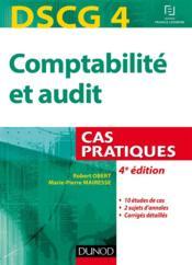DSCG 4 ; comptabilité et audit ; cas pratique (4e édition) - Couverture - Format classique