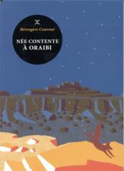 Née contente à Oraibi - Couverture - Format classique