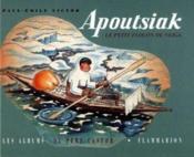 Apoutsiak, le petit flocon de neige - histoire esquimau - Couverture - Format classique
