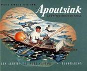Apoutsiak, le petit flocon de neige - histoire esquimau - Intérieur - Format classique