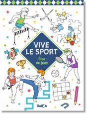 Vive le sport ; bloc de jeux - Couverture - Format classique
