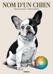Nom d'un chien - Couverture - Format classique