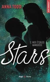 Stars T.2 ; nos étoiles manquées - Couverture - Format classique