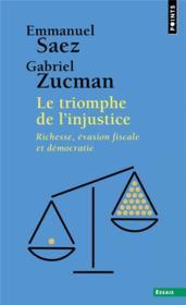 Le triomphe de l'injustice : richesse, évasion fiscale et démocratie - Couverture - Format classique