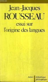 Essai sur l'origine des langues - precede de : jean-jacques rousseau ou la double - Couverture - Format classique