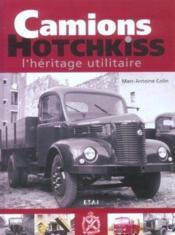 Camions Hotchkiss, L'Heritage Utilitaire - Couverture - Format classique