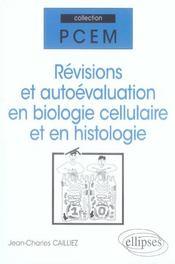 Révisions et autoévaluation en biologie cellulaire et en histologie - Intérieur - Format classique