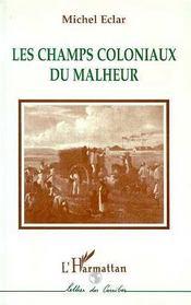 Les Champs Coloniaux Du Malheur - Intérieur - Format classique