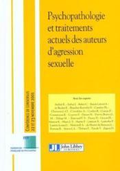 Psychopathologie et traitements actuels des auteurs d'agression sexuelle - Couverture - Format classique