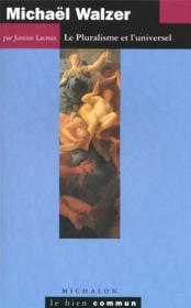 Michael walzer -le pluralisme - Couverture - Format classique
