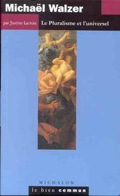 Michael walzer -le pluralisme - Intérieur - Format classique
