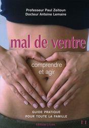 Mal de ventre : comprendre et agir - Intérieur - Format classique