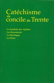 Catechisme du concile de trente - Couverture - Format classique