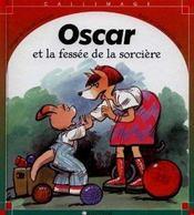 Oscar et la fessee de la sorciere - Intérieur - Format classique