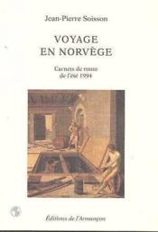 Voyage en Norvège ; carnets de route de l'été 1994 - Couverture - Format classique