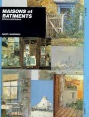 Maisons Et Batiments - Couverture - Format classique
